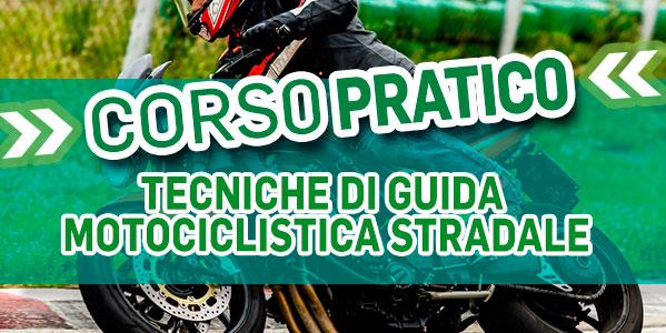 21 Settembre • Circuito di Pomposa • Corso di Tecniche di Guida Motociclistica Stradale - Step 1 e 2